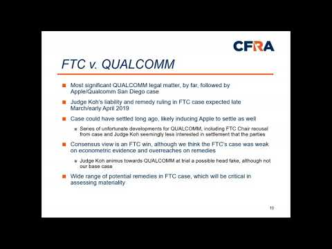 2019 02 28 CFRA Legal Edge on QUALCOMM QCOM: The FTC Case, the Apple Battle Royale, and Where