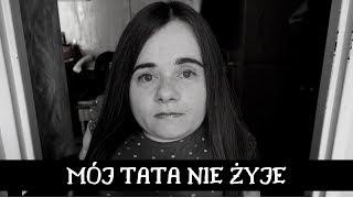 Mój Tata nie żyje   Szczera rozmowa przy herbacie   Magdalena Augustynowicz