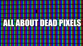 Dead, Stuck, and Hot Pixels | Display Defects