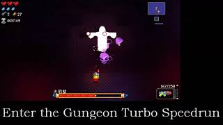 【Enter the Gungeon】Any% Turbo Speedrun The Bullet 11:53