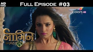 Naagin 3 - 9th June 2018 - नागिन 3 - Full Episode