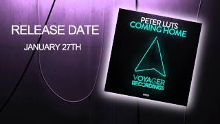 Peter Luts - Coming Home (Original Mix) TEASER