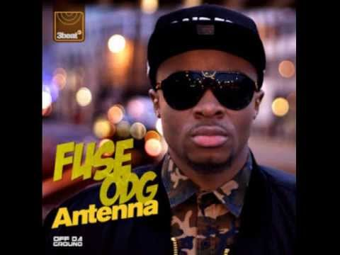 FUSE ODG FT WANDE COAL, SARKODIE & R2BEES - ANTENNA REMIX {NEW 2013}
