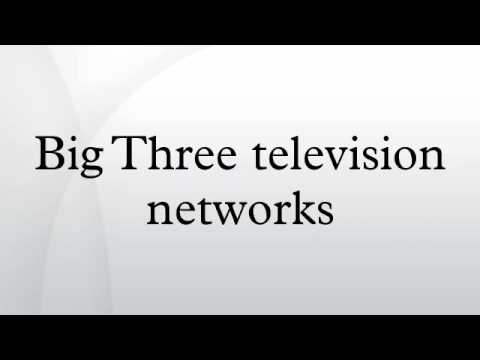 Big Three television networks