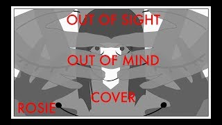 Out Of Sight Out Of Mind Crusher P Rosie