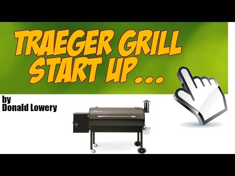 Traeger Grill - First Start