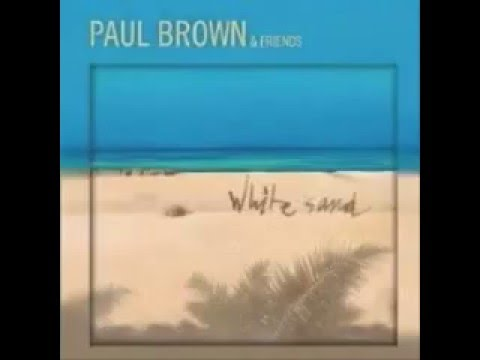 PAUL BROWN ol´skoolin wmv