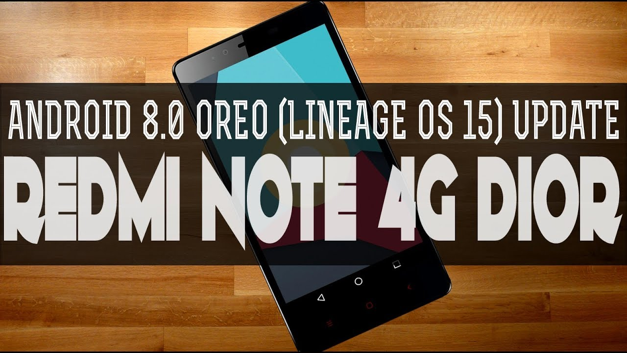 How To Install Android 8 0 Oreo On Xiaomi Redmi Note 4G Dior