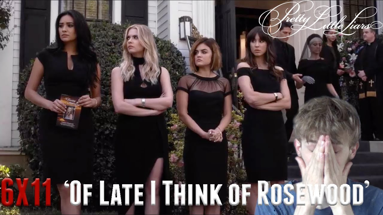 Download Pretty Little Liars Season 6 Episode 11 - 'Of Late I Think of Rosewood' Reaction