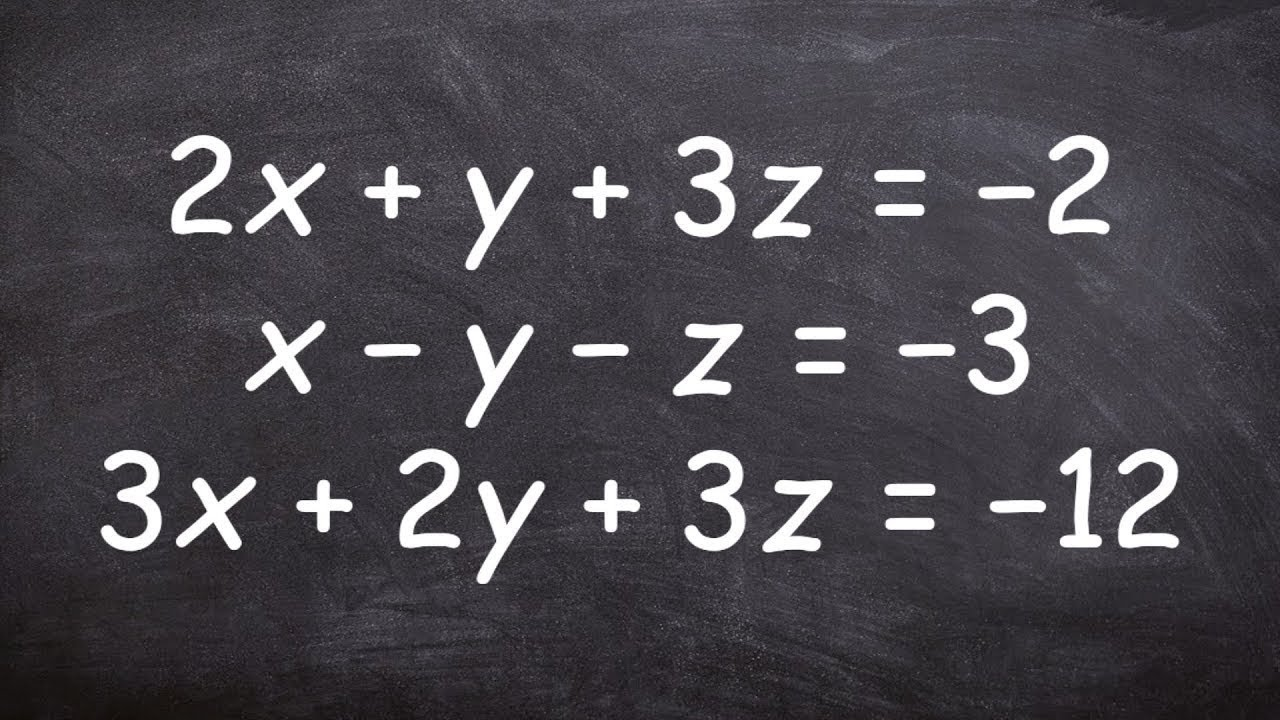 Solve A System Of Three Variables Youtube