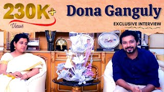 Dona Ganguly Interview