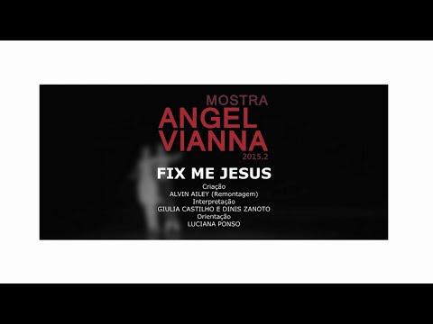 Fix Me Jesus - Giulia Castilho e Dinis Zanotto
