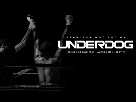 Underdog – Motivational Speech by Fearless Motivation