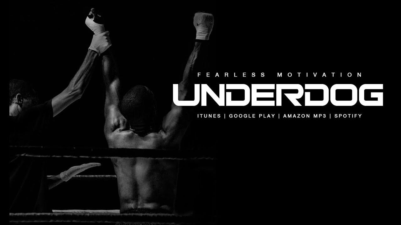 Underdog - Motivational Speech by Fearless Motivation