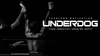 Underdog - Motivational Speech by Fearless Motivation