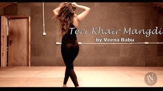 Teri Khair Mangdi | Baar Baar Dekho | Katrina Kaif | I:V dance uk | Veena Babu |