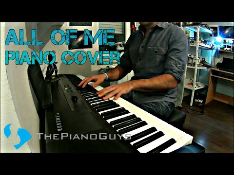All Of Me - The Piano Guys - Piano Cover