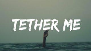 Galleaux - Tether Me (Lyrics) (From Lucifer Season 5)