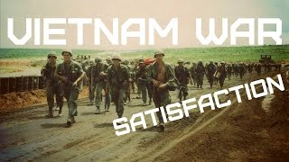 Vietnam War • The Rolling Stones - Satisfaction