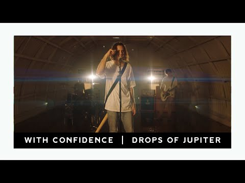 "With Confidence - ""Drops Of Jupiter"" (Official Music Video)"