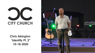 City Church I Chris Abington I 10-18-20