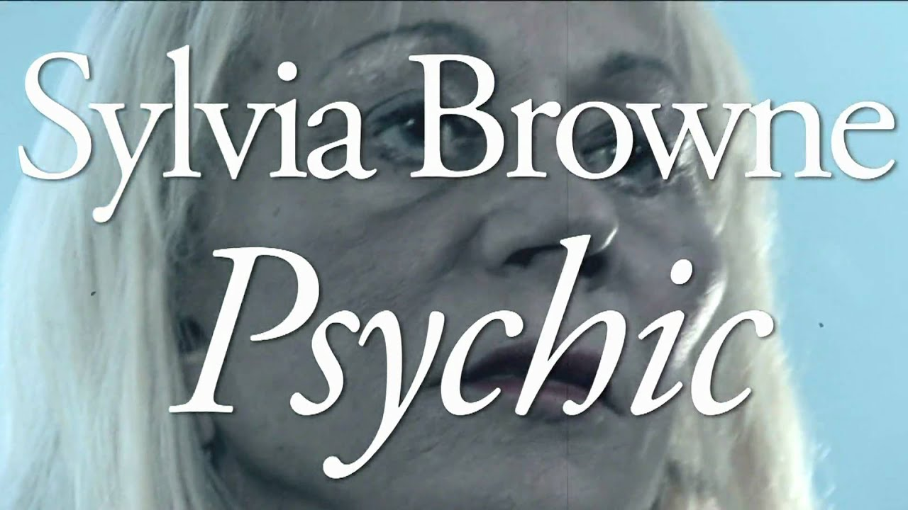 Psychic My Life In Two Worlds By Sylvia Browne Youtube