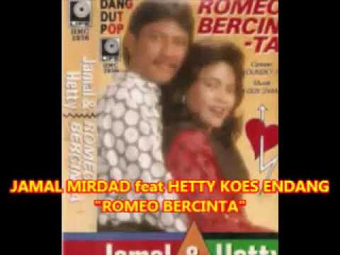 Jamal Mirdad feat Hetty Koes Endang  --  ROMEO BERCINTA  --  Pop Dangdut 1990an