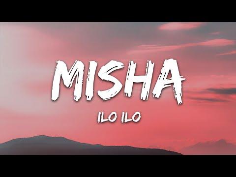 Ilo Ilo - Misha
