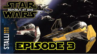 Lets Play Star Wars Republic At War - Episode 3 - Looking up!