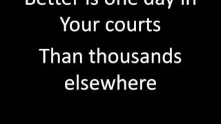 Better is One Day Kutless with Lyrics