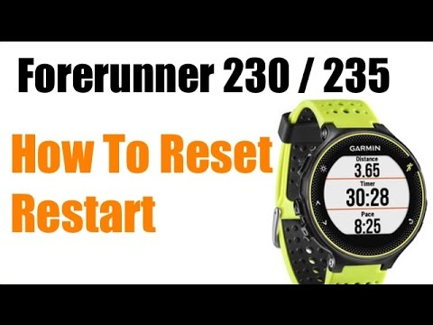 Garmin Forerunner 230 235 How To Restart Or Reset Feature