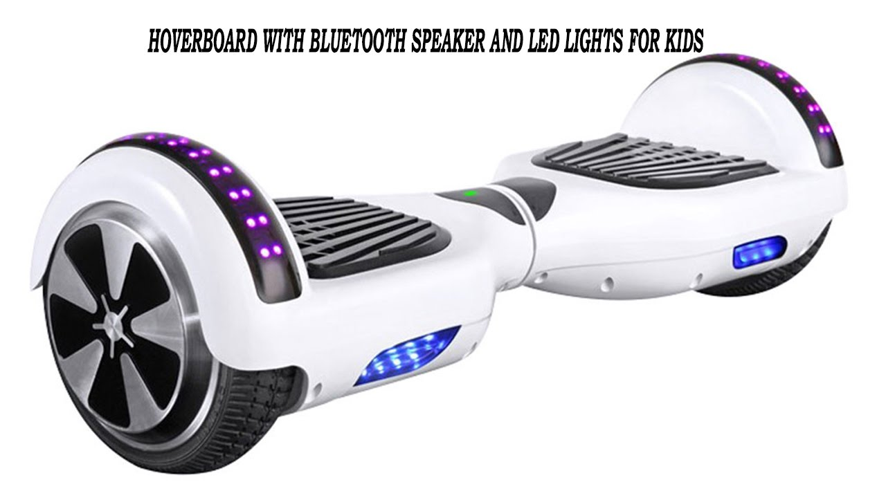 Hoverboard With Bluetooth Speaker And Led Lights For Kids Youtube