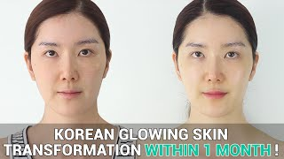 Korean Glowing Skin Transformation : Make Your Sensitive Skin Healthy within 1 Month !