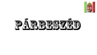 """Венгерский язык Урок 40 - """"Párbeszéd - Диалог"""""""