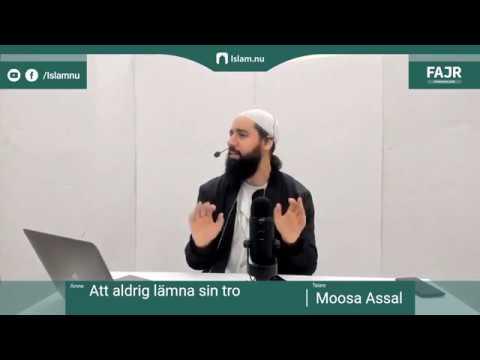 Att aldrig lämna sin tro   Fajr påminnelse #9 med Moosa Assal
