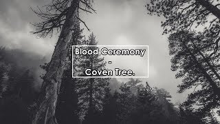 Watch Blood Ceremony Coven Tree video