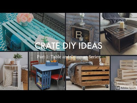 Crate DIY Ideas | Part 1: Table and Ottoman Series