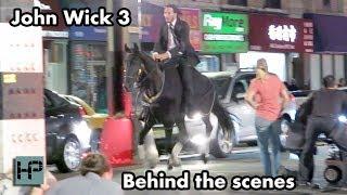 'John Wick 3' - Behind The Scenes - Keanu Reeves Goes Horseback Through The Streets of NY