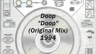 "Doop ""Doop"" (Original Mix) 1994 - D.I"