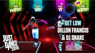 Just Dance 2015 - Get Low - Dillon Francis & DJ Snake