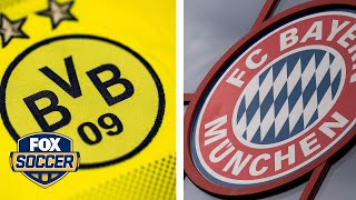 Borussia Dortmund vs. Bayern Munich   Der Klassiker preview