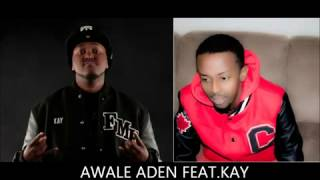 Idil Remix- Awale Aden Feat Kay HD 2013