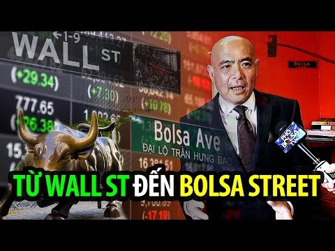 Mục mới: Từ Wall Street tới Bolsa Street