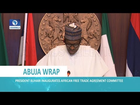 Buhari Inaugurates African Free Trade Agreement Committee | Dateline Abuja |