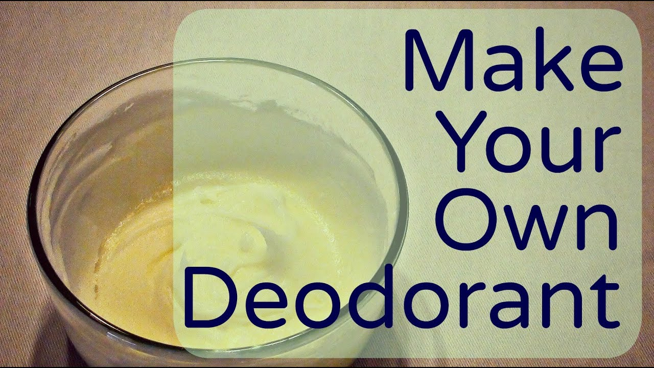Natural Deodorant: How To Make Your Own Homemade Deodorant (Effective, Easy and Cheap!)