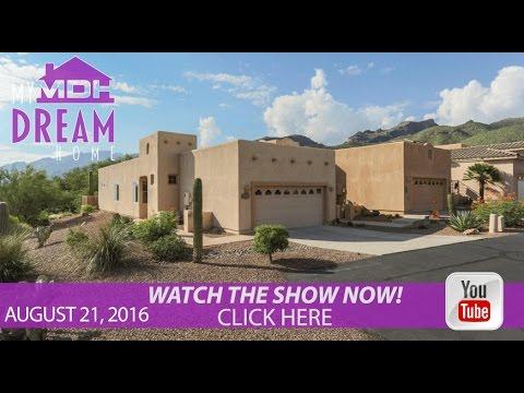 My Dream Home TV Season 2 Episode 33 | August 21, 2016 on Tucson ABC KGUN 9