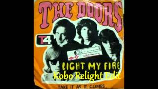 The Doors - Light My Fire (Kobo Relight Edit)