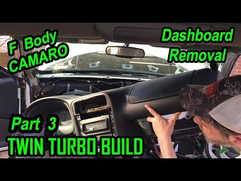 F Body Dashboard Removal 3800 Series 2 Camaro Twin Turbo Build - Part 3