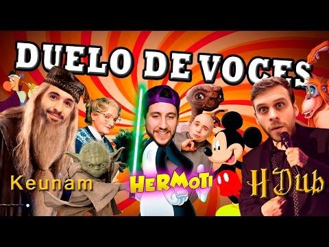 DUELO DE VOCES: HDub vs Keunam vs Hermoti