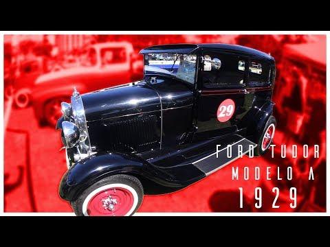 Conheça o Ford Tudor – Modelo A 1929!